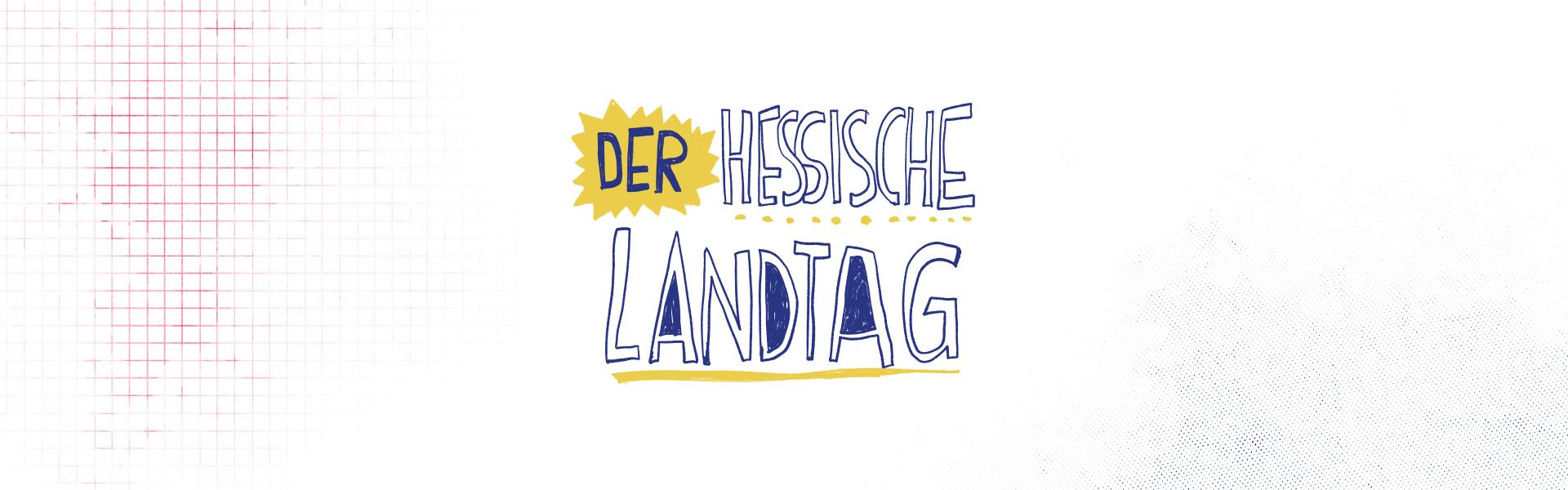 Der Hessische Landtag Lettering Headline